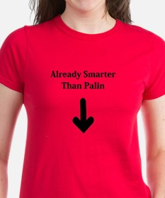 ALREADY SMARTER THAN PALIN 20 Tee