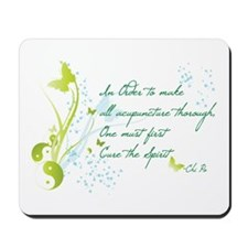 """Cure The Spirit"" Quote Mousepad"