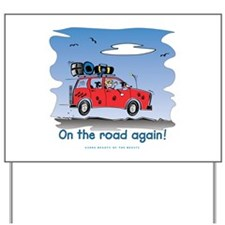 On the Road Again - Bright Sky Yard Sign