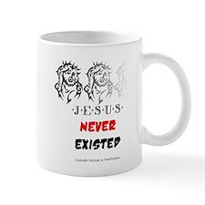 Jesus Never Existed Mug