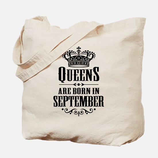 Queens Are Born In September Tote Bag