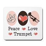 Peace Love Trumpet Mousepad