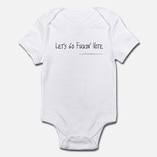 Let's Go Fuckin' Vote Infant Bodysuit