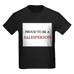 Proud to be a Salesperson T
