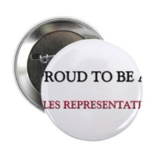 """Proud to be a Sales Representative 2.25"""" Button"""