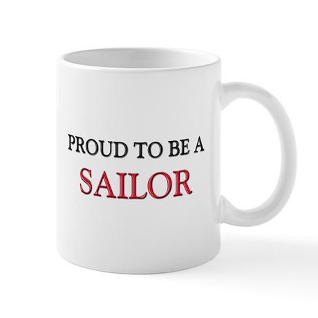 Proud to be a Sailor Mug
