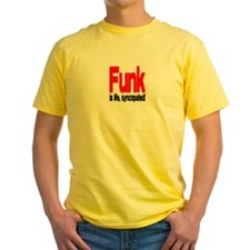 Funk is Life, Syncopated! T