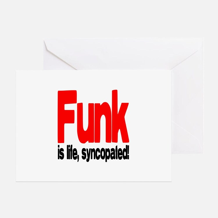 Funk is Life, Syncopated! Greeting Card