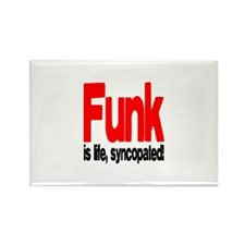 Funk is Life, Syncopated! Rectangle Magnet