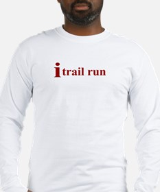 Cute I run trails Long Sleeve T-Shirt