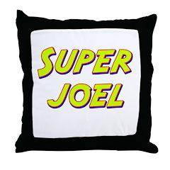 Super joel Throw Pillow