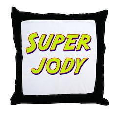 Super jody Throw Pillow