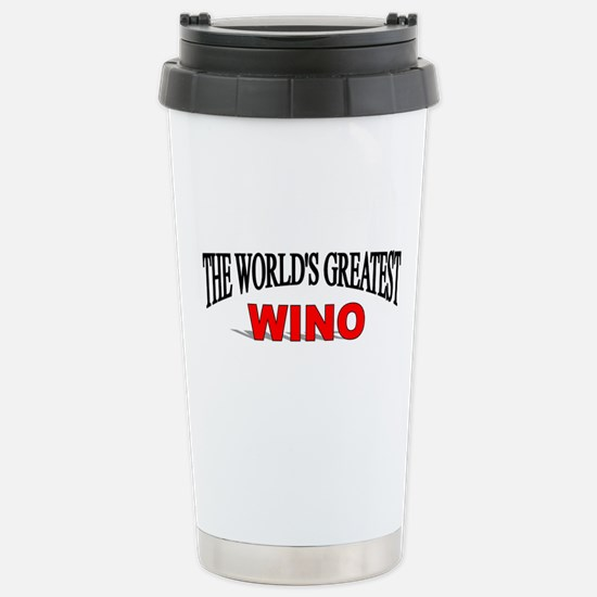 """""""The World's Greatest Wino"""" Stainless Steel Travel"""