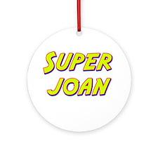 Super joan Ornament (Round)