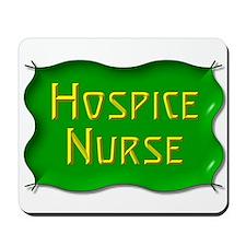 Hospice Nurse Mousepad