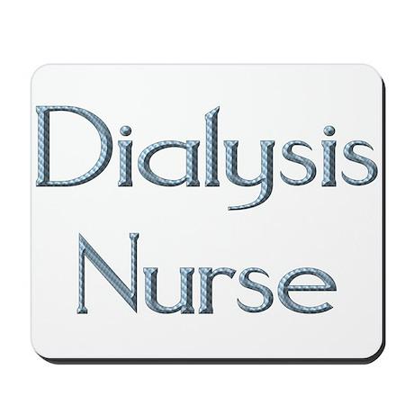 Dialysis Nurse Mousepad