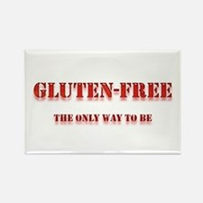 GLUTEN-FREE THE ONLY WAY TO B Rectangle Magnet