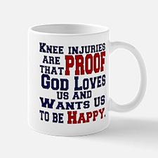 Knee Injuries=Happy Mug
