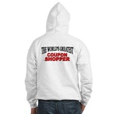 """""""The World's Greatest Coupon Shopper"""" Hoodie"""