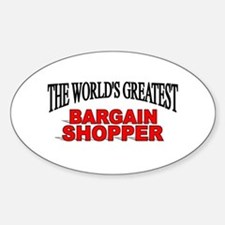 """The World's Greatest Bargain Shopper"" Decal"
