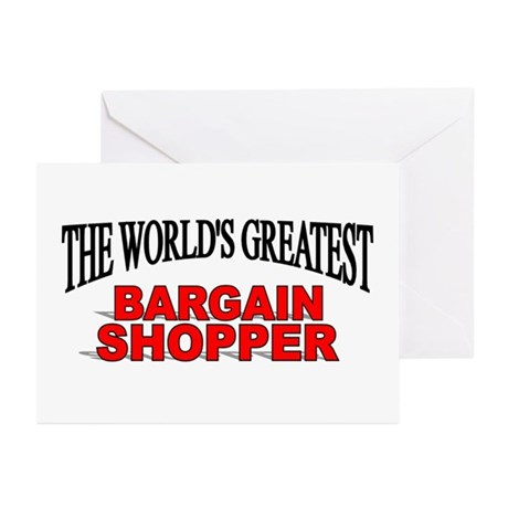 """The World's Greatest Bargain Shopper"" Greeting Ca"