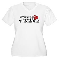 Everyone Loves a Turkish Girl T-Shirt