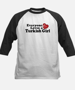 Everyone Loves a Turkish Girl Tee