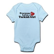Everyone Loves a Turkish Girl Infant Bodysuit