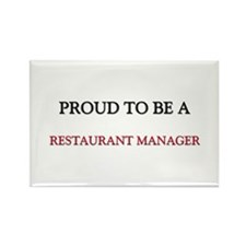 Proud to be a Restaurant Manager Rectangle Magnet