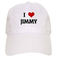 I Love JIMMY Baseball Cap