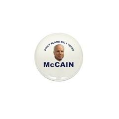 Don't Blame Me I Voted McCain Mini Button (100 pac
