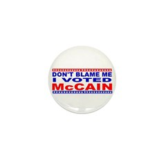 Don't Blame Me I Voted McCain Mini Button (10 pack