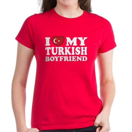 I Love My Turkish Boyfriend Women's Dark T-Shirt