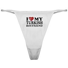 I Love My Turkish Boyfriend Classic Thong