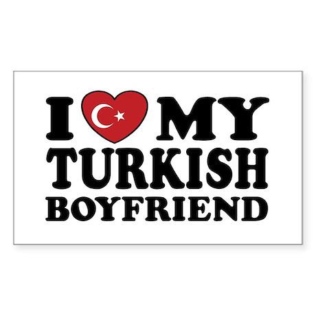 I Love My Turkish Boyfriend Rectangle Sticker