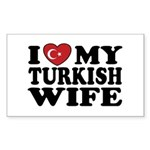 I Love My Turkish Wife Rectangle Sticker