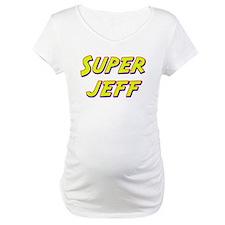 Super jeff Shirt