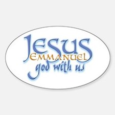 Jesus -Emmanuel God with us Oval Decal