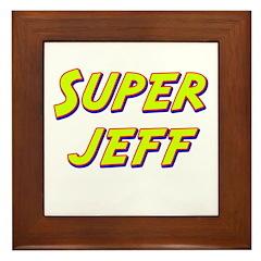 Super jeff Framed Tile