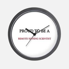 Proud to be a Remote Sensing Scientist Wall Clock