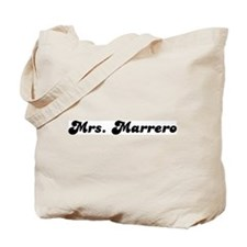 Mrs. Marrero Tote Bag