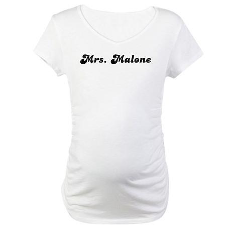 Mrs. Malone Maternity T-Shirt