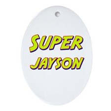 Super jayson Oval Ornament