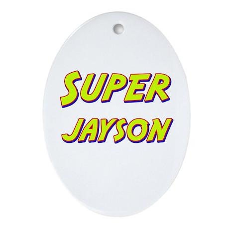 Super jayson Oval Ornament