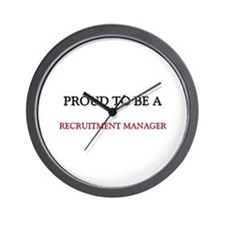 Proud to be a Recruitment Manager Wall Clock
