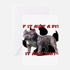 If It Aint A Pit, It Aint Shi Greeting Cards (Pk o