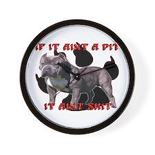 If It Aint A Pit, It Aint Shi Wall Clock
