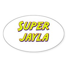 Super jayla Oval Decal