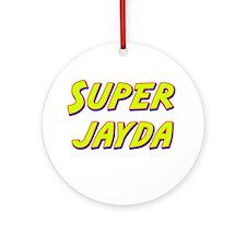 Super jayda Ornament (Round)