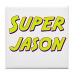 Super jason Tile Coaster